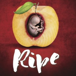 Ripe by Divergent Theatre
