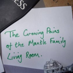 The Growing Pains of the Mantle Family Living Room by Threshold Theatre Company