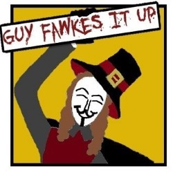 Guy Fawkes It Up by Laughing Mirror