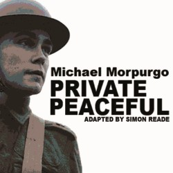 Private Peaceful by Pick Me Up Theatre