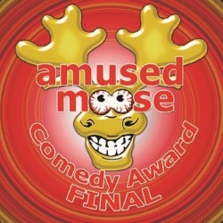 Amused Moose Comedy Award: Grand Final by Hils Jago for Amused Moose Comedy