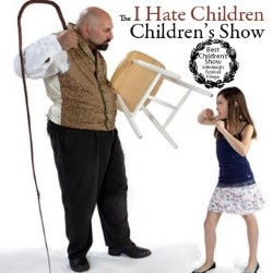 The I Hate Children Children's Show by The Meanest Man in the World